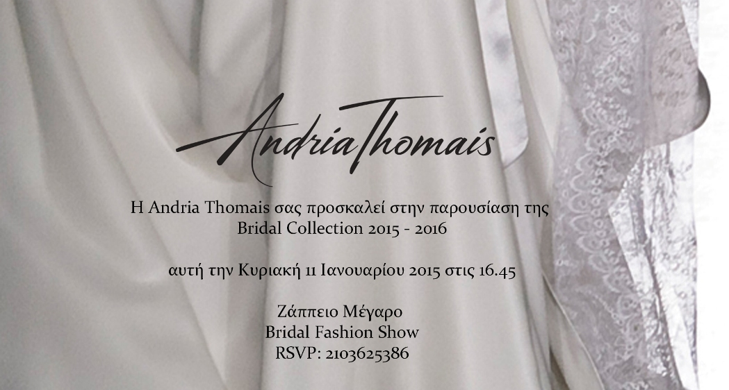 Bridal Fashion Week 2015 Invitation, at Zappeion Exhibition Center